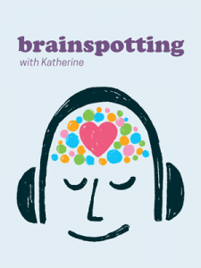 Brainspotting with Katherine